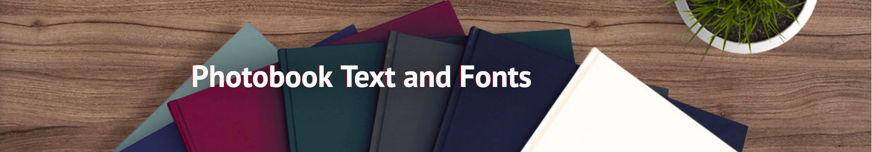 Photobook text and fonts